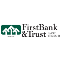 First Bank & Trust East Texas