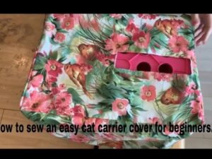 How to Sew – Cat Carrier Cover