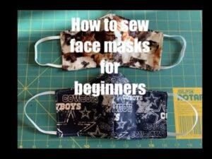 How to Sew – Face Masks for Beginners